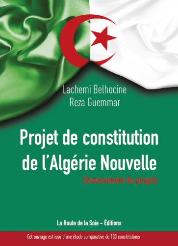 Algérie, constitution, Lachemi Belhocine, Rez Guemmar, projet, démocratie, souveraineté, peuple